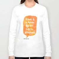 neil gaiman Long Sleeve T-shirts featuring Mango, Neil Gaiman, quotes, inspirational art, bookish by Good vibes and coffee