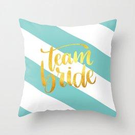 Team bride Throw Pillow