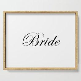 Bride - white Serving Tray