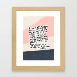 I fell in love quote Framed Art Print