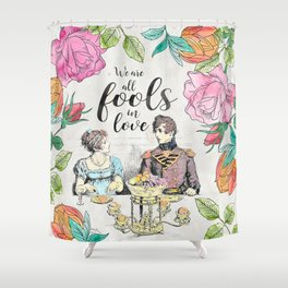 Pride and Prejudice - Fools in Love Shower Curtain