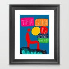 The sun is mine today illustration Framed Art Print