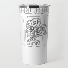 Reel Cool Dad Videographer Perfect Father day Gift Travel Mug