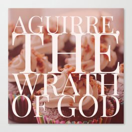 Aguirre, the Wrath of God cupcakes Canvas Print