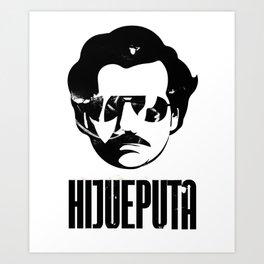 Hijueputa Funny Escobar Gift For Colombian Lovers Art Print