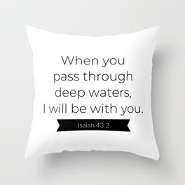 I Will Be With You - Christian Typography Throw Pillow
