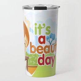 Beautiful Day Travel Mug