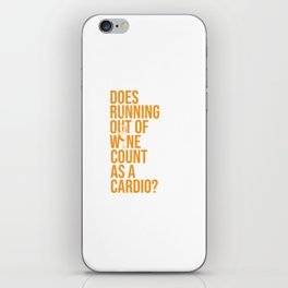 Wine Connoisseur Funny Running Out Of Wine As A Cardio iPhone Skin
