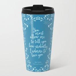 Jane Austen Pride and Prejudice Quote Travel Mug