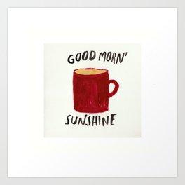 Coffee Is My Sunshine Art Print