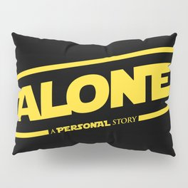 Alone Pillow Sham