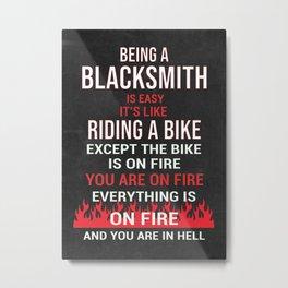 Blacksmith Gift Idea Metal Print