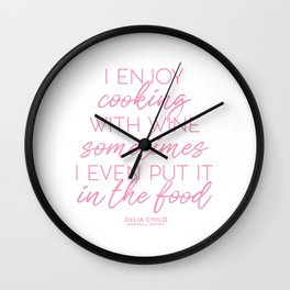 Cooking With Wine (Pink) Wall Clock