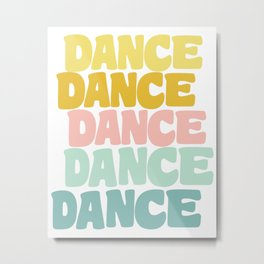 Dance in Candy Pastel Lettering Metal Print