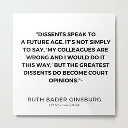 13     191115   Ruth Bader Ginsburg Quotes Metal Print