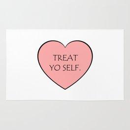 Treat yo self. (heart) Rug