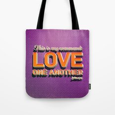 Love One Another! Tote Bag