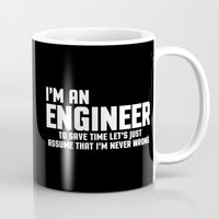 engineer Mugs featuring I'm An Engineer Funny Quote by EnvyArt