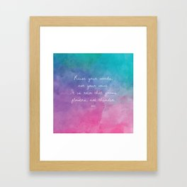 Raise your words, not your voice. - Rumi Framed Art Print