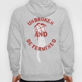 Unbroken and Determined Hoody
