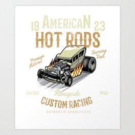 Hot rod classic vintage cars hotrod renegade Art Print