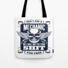 MECHANIC QUOTE Tote Bag