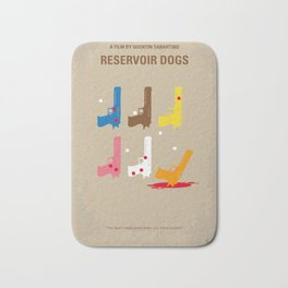 No069 My Reservoir Dogs minimal movie poster Bath Mat