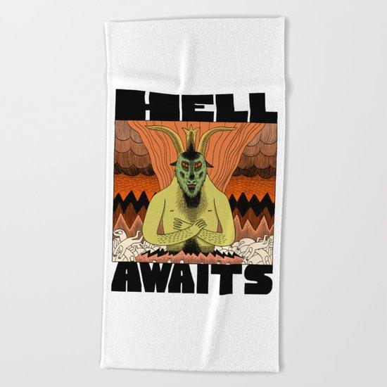 Hell Awaits Beach Towel