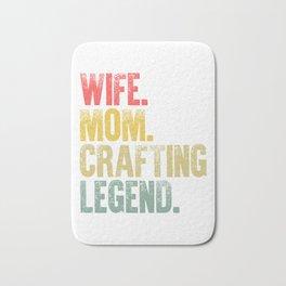 Best Mother Women Funny Gift T Shirt Wife Mom Crafting Legend Bath Mat
