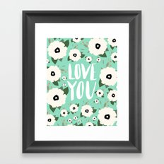 Love you Floral - Turquoise Framed Art Print