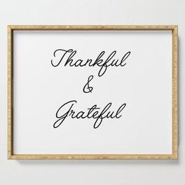 thankful & grateful Serving Tray