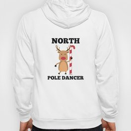 North Pole Dancer Hoody