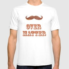 Mustache Over Matter SMALL Mens Fitted Tee White