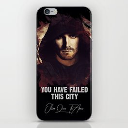 You Have Failed This City - The ARROW iPhone Skin