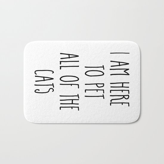 Pet All The Cats Funny Quote Bath Mat