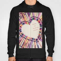 love in every color Hoody