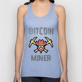 Bitcoin Miner - Funny Cryptocurrency T-Shirt (Blockchain, Mining, Coin, Token, Ether, Crypto, Hodl) Unisex Tank Top