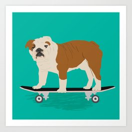 English bulldog skateboard funny pet portrait cute gift for dog person dog lover bulldog owner gifts Art Print