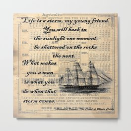 Count of Monte Cristo quote Metal Print