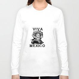 Viva Mexico Mad Dead Mariachi Long Sleeve T-shirt