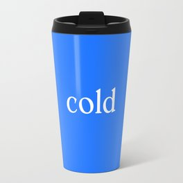 cold woman Travel Mug