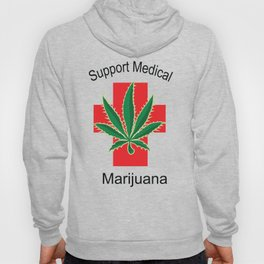 Support Medical Marijuana Hoody