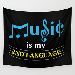 Music Is My 2nd Language Wall Tapestry