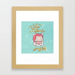 Girls just wanna have sun ! Framed Art Print