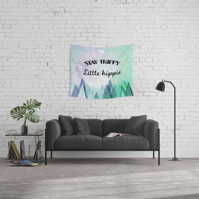 Stay trippy little hippie watercolor Wall Tapestry