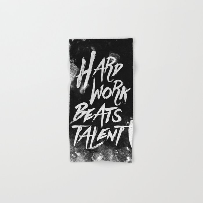 Inspirational typographic quote Hard Work Beats Talent Hand & Bath Towel