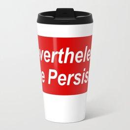 Nevertheless Supr Travel Mug