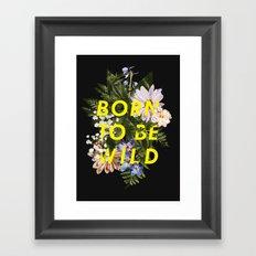 Born To Be Wild I Framed Art Print
