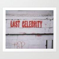 celebrity Art Prints featuring Last Celebrity by Pamela Herrick