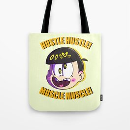 MUSCLE HUSTLE Tote Bag